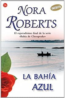 La Bahia Azul/ Chesapeake Blue (Chesapeake Bay Saga) (Spanish Edition)