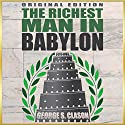 Richest Man In Babylon - Original Edition Audiobook by George S. Clason Narrated by Christa Lewis