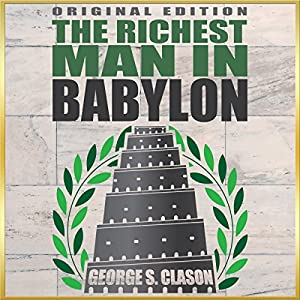Richest Man In Babylon - Original Edition Audiobook