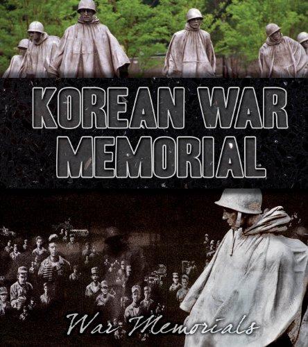 Korean War Memorial (War Memorials) (Memorial The Korean War)