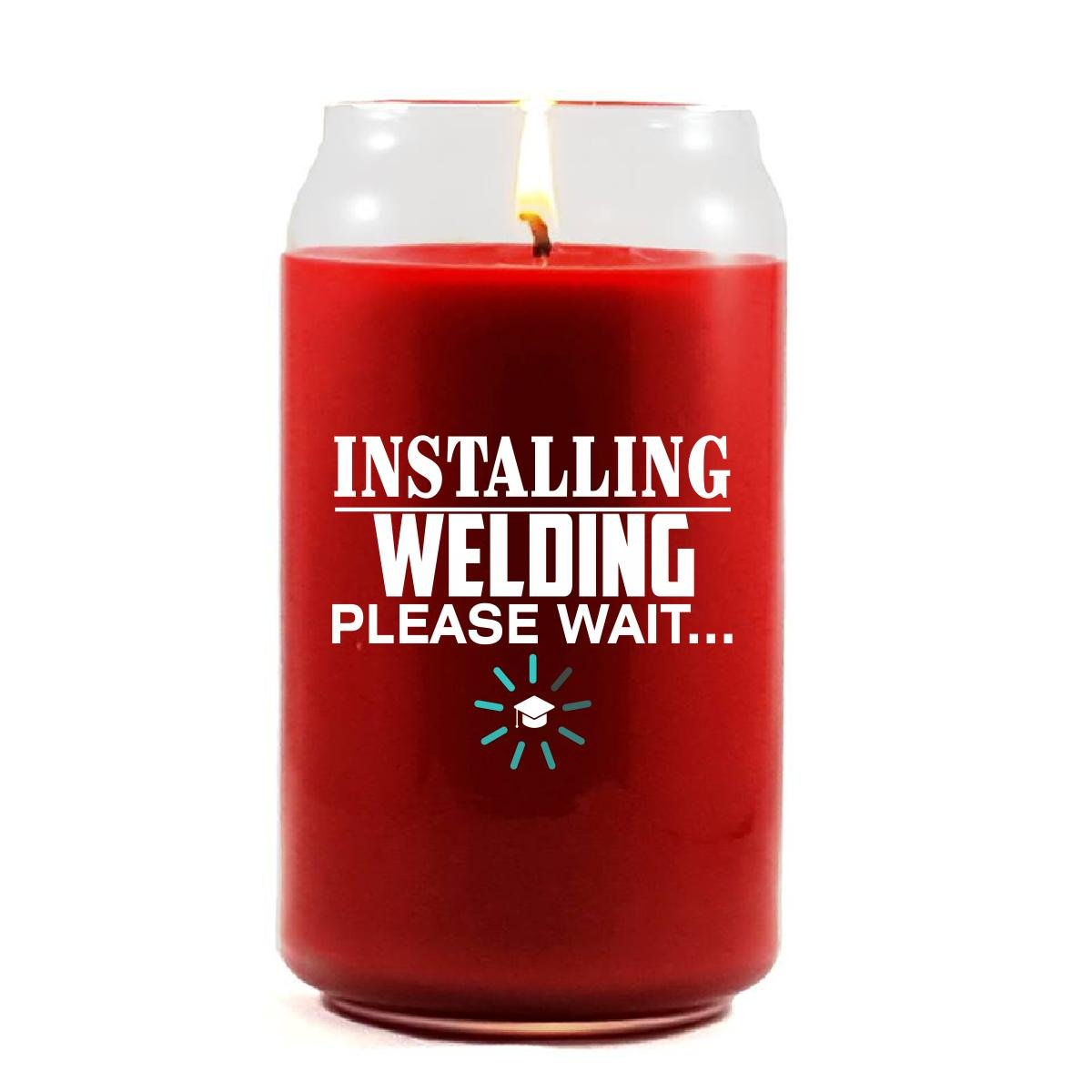 Installing WELDING Please Wait College Degree - Scented Candle