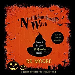 Neighbourhood Witch: A Paranormal Romance Audiobook
