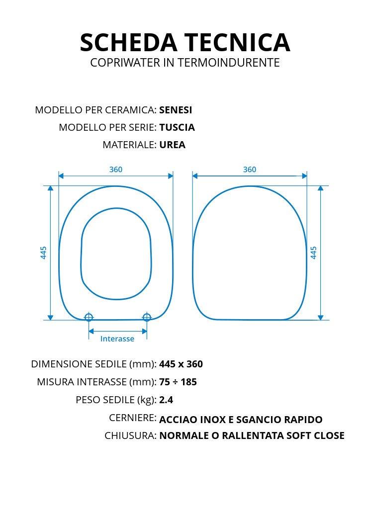 Copriwater per SENESI TUSCIA TERMOINDURENTE BIANCO cerniera inox normale o rallentata soft close Normale Cerniera//Chiusura