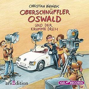 Oberschnüffler Oswald und der krumme Dreh Hörbuch