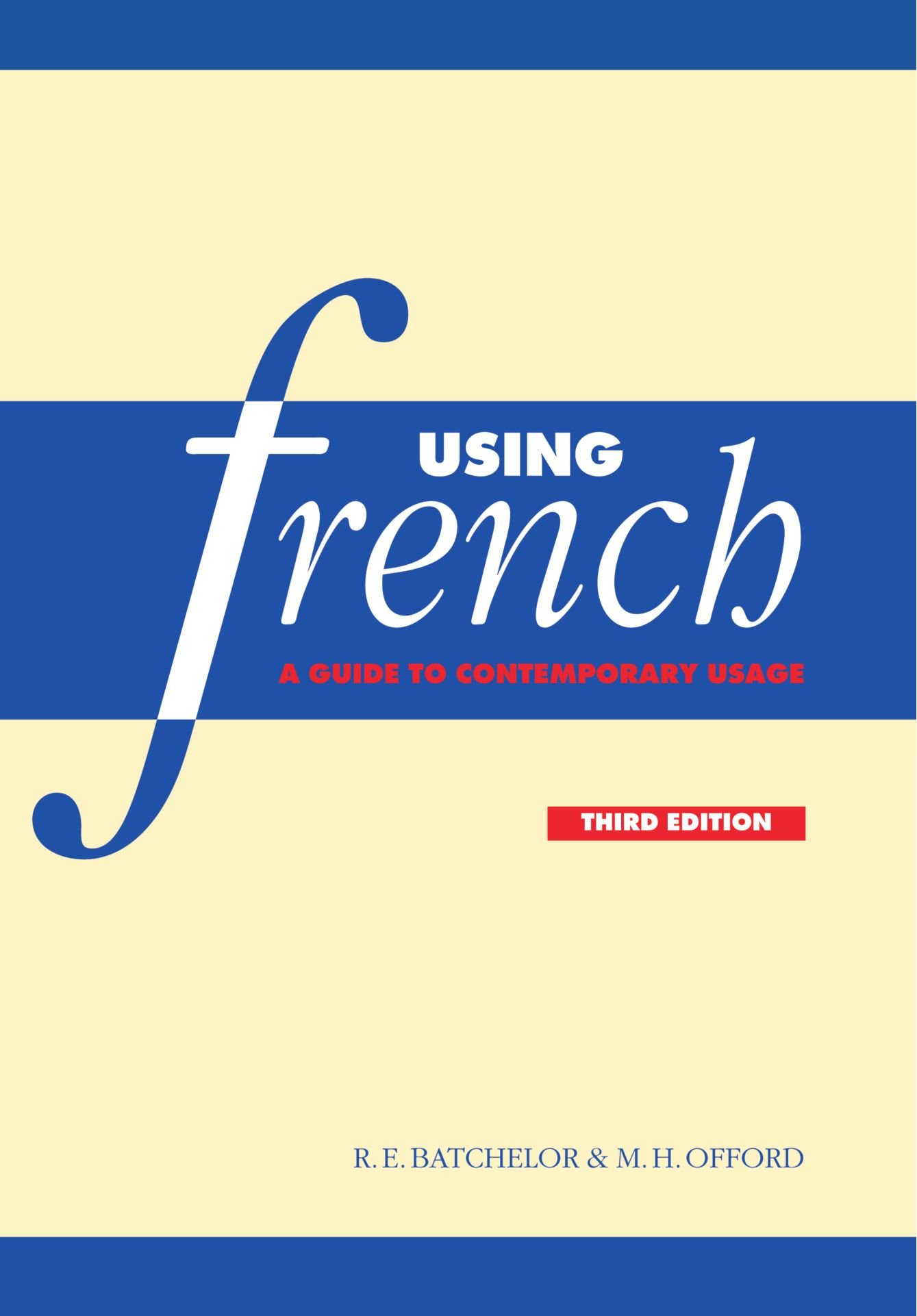 Using french a guide to contemporary usage