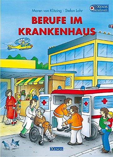 Berufe im Krankenhaus: Xenos Berufswelt