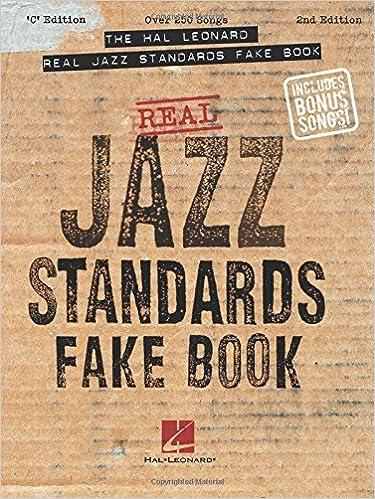 the hal leonard real jazz standards fake book c edition fake books