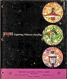 Progress Lighting Fixture Catalog: 1963 Trade Catalog