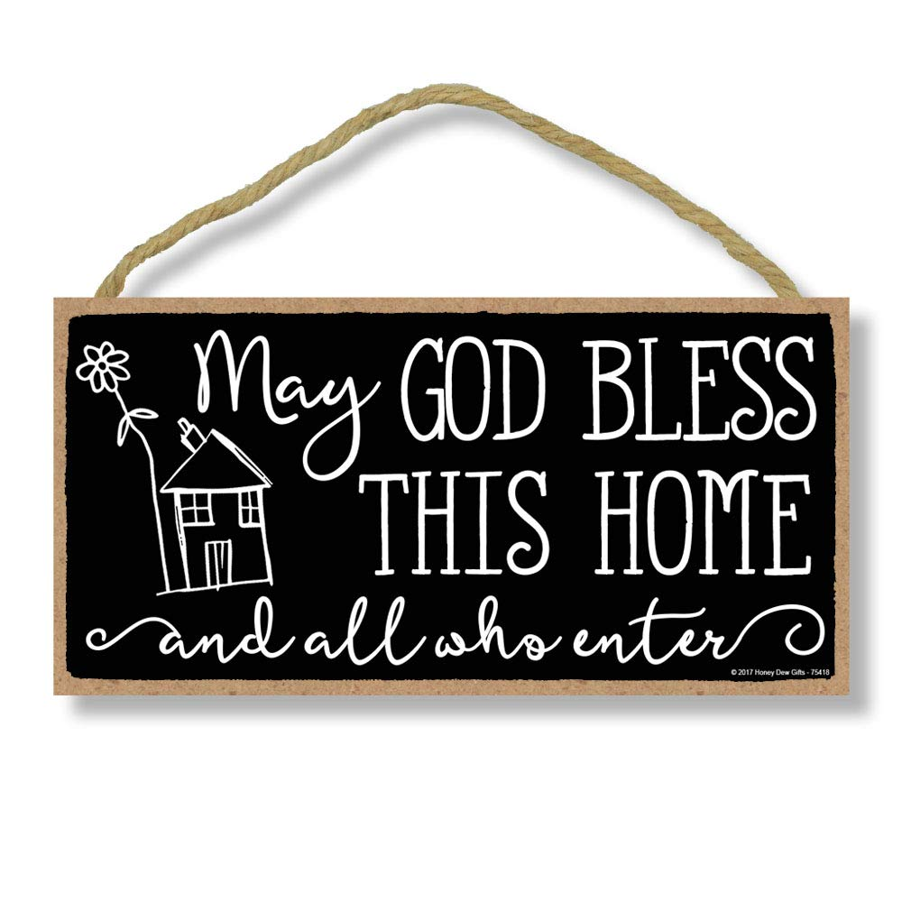 Honey Dew Gifts May God Bless This House and All Who Enter 5 inch by 10 inch Hanging Wall Art, Decorative Wood Sign Home…