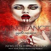 Vengeance: Night Roamers, Book 3 | Kristen Middleton