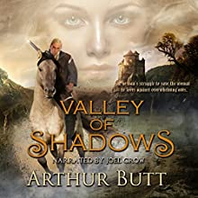 Valley of Shadows Audiobook by Arthur Butt Narrated by Joel Crow