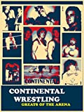 Continental Territory: Greats of the Arena