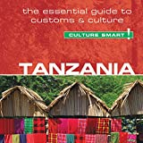 Tanzania - Culture Smart!: The Essential Guide to