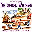 Die kleinen Wikinger. Wikinger-Geschichten für Kinder Hörbuch von Rolf Krenzer Gesprochen von: Marc Schröder