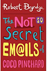 The Not So Secret Emails Of Coco Pinchard (Volume 1) Paperback