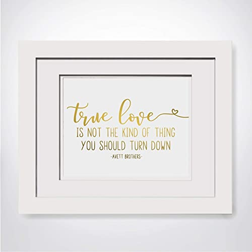 Amazon com: True Love Quote, Avett Brothers Lyrics, Foiled
