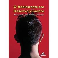 O Adolescente em Desenvolvimento