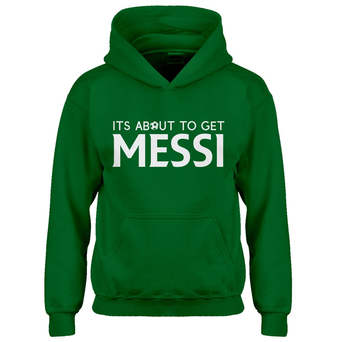 Indica Plateau Youth Its About to Get Messi Kids Hoodie 4200-Z
