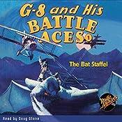 G-8 and His Battle Aces #1: The Bat Staffel   Robert J. Hogan