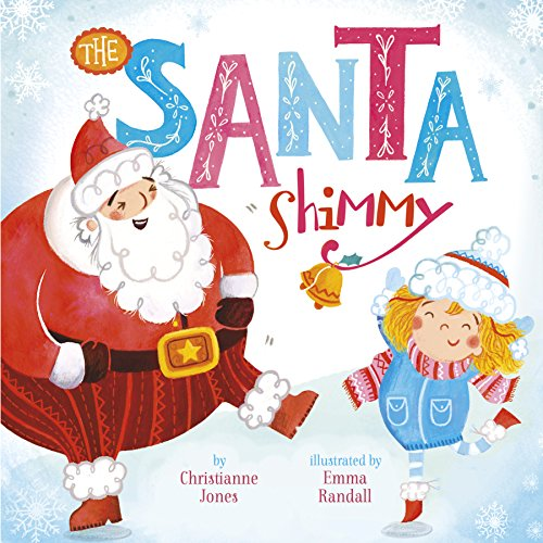 - The Santa Shimmy (Holiday Jingles)