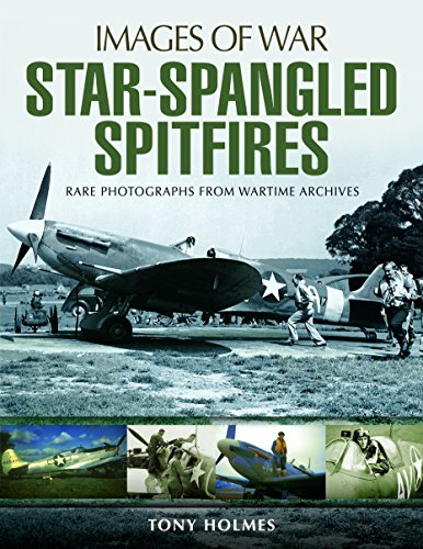 (Star-Spangled Spitfires (Images of War))