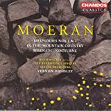 Moeran: Serenade in G Major / Rhapsodies Nos. 1 and 2 / in the Mountain Country / Nocturne