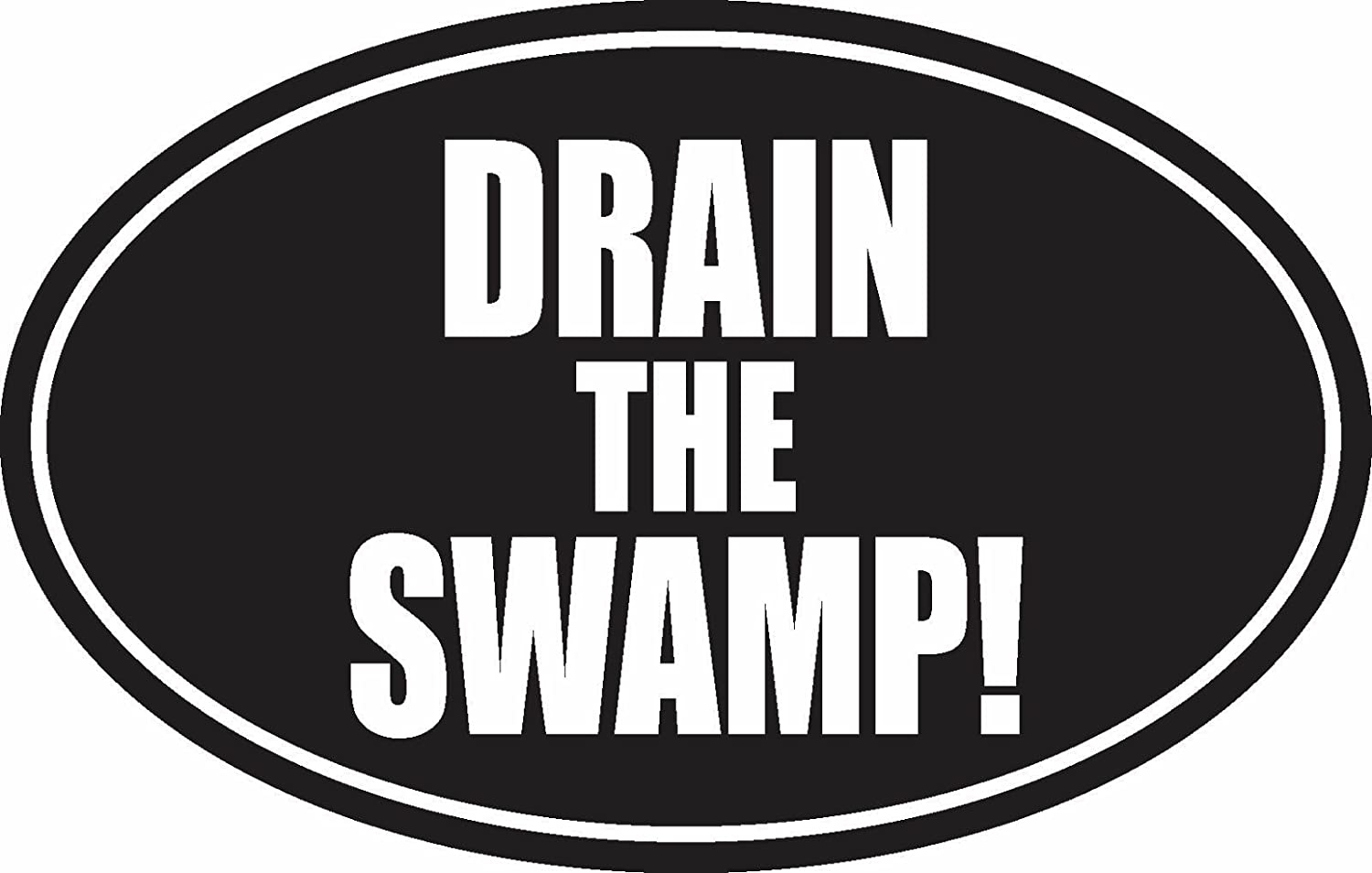 Drain the Swamp Decal for cars trucks vehicle windows bumpers trailer garage etc