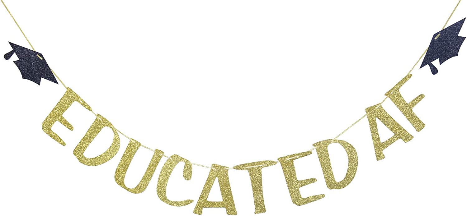 Educated AF Glitter Banner Sign for Graduation Party Decor Congrats Grad Bunting Decorations Gold Glitter