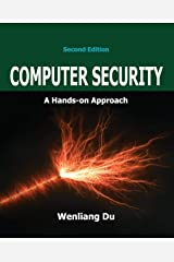 Computer Security: A Hands-on Approach Paperback
