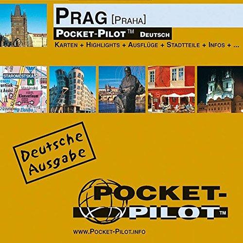 Pocket-Pilot Prag: Einzelkarten: Zentrum, Großraum & Region - Öffentliche Verkehrsmittel - Sehenswürdigkeiten - Ausflüge - Wissenswertes - Klima - ... und vieles mehr. Deutsche Ausgabe