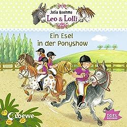 Ein Esel in der Ponyshow (Leo & Lolli 4)