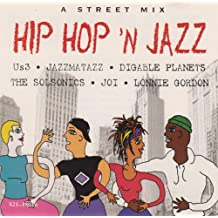 A Street Mix Hip Hop 'N Jazz