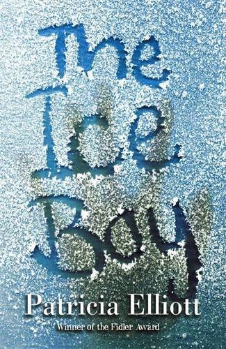 The Ice Boy by Patricia Elliott (2002-08-15) pdf