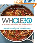 #5: The Whole30: The 30-Day Guide to Total Health and Food Freedom