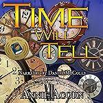 Time Will Tell: Annie Acorn's Kindle Shorts, Book 2 | Annie Acorn