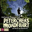 Peterchens Mondfahrt Hörbuch von Gerdt von Bassewitz Gesprochen von: Katharina Thalbach