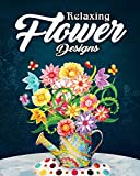 #4: Relaxing Flower Designs: An Adult Coloring Book Featuring Beautiful Floral Designs for Stress Relief and Relaxation