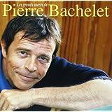 Les Grands Succès De Pierre Bachelet