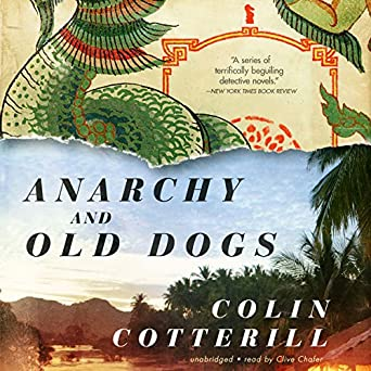 Anarchy and Old Dogs: Dr. Siri Paiboun Series, Book 4