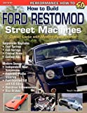 img - for How to Build Ford Restomod Street Machines by Tony E. Huntimer (2005-10-09) book / textbook / text book