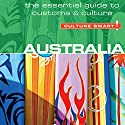 Australia - Culture Smart! Audiobook by Barry Penney, Gina Teague Narrated by Peter Noble