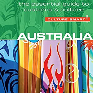 Australia - Culture Smart! Audiobook