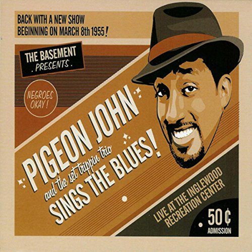 Pigeon John Sings The Blues!