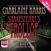Shakespeare's Trollop | Charlaine Harris