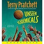 Unseen Academicals: Discworld #32 | Terry Pratchett
