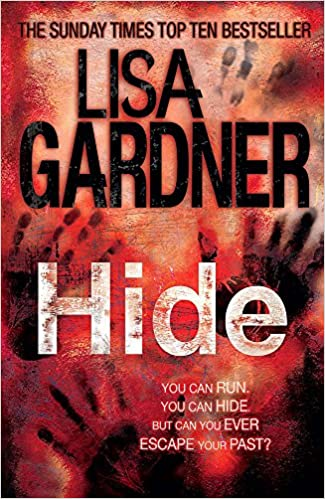 Amazon Fr Hide Detective D D Warren 2 Lisa Gardner