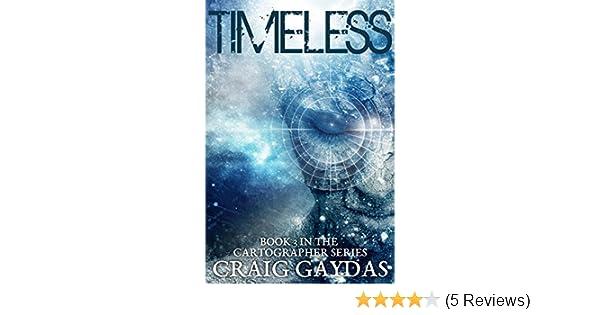 Amazon Com Timeless The Cartographer Book 3 Ebook Gaydas Craig Kindle Store