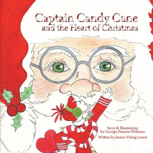 Captain Candy Cane and the Heart of Christmas -