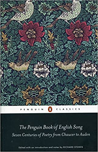 The Penguin Book Of English Song: Seven Centuries Of Poetry From Chaucer To Auden por Richard Stokes Gratis