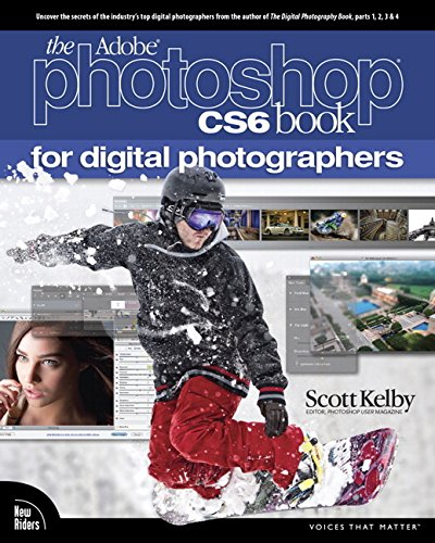 (The Adobe Photoshop CS6 Book for Digital Photographers (Voices That)